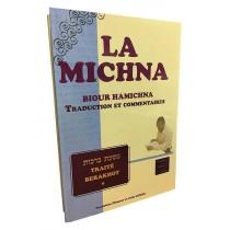 La Michna - Biour Hamichna - Berakhot Vol 1 - 1
