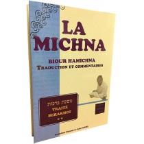 La Michna - Biour Hamichna - Berakhot Vol 2 - 1