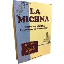 La Michna - Biour Hamichna - Chabbat Vol 1 - 1