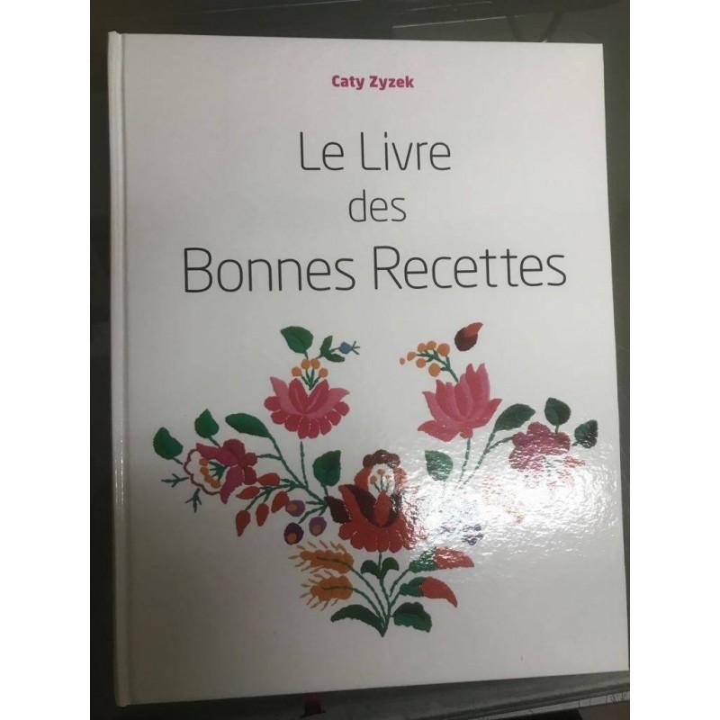 Le Livre des Bonnes Recettes Editions Liliane Adler - 2