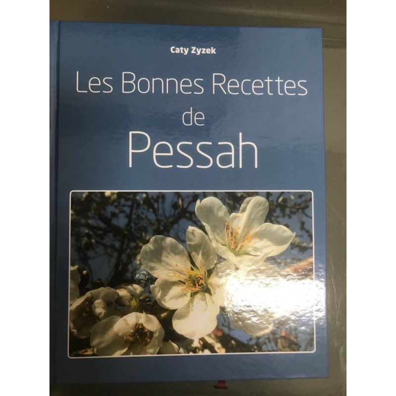 Les Bonnes Recettes de Pessah Editions Liliane Adler - 2