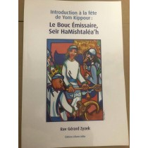 Introduction à la fête de Yom Kippour : Le Bouc Emissaire Editions Liliane Adler - 2