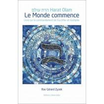 Harat Olam - Le Monde commence Editions Liliane Adler - 2