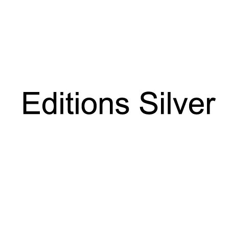 Editions Silver