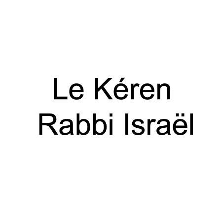 Le Kéren Rabbi Israël