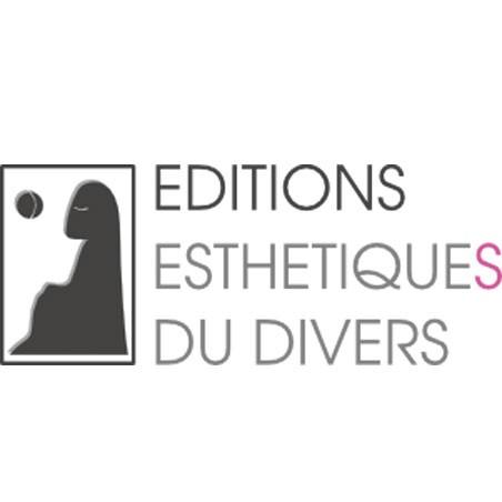 Editions Estéthiques du Divers