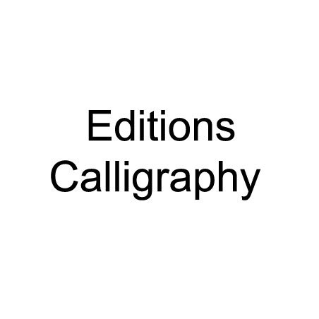 Editions Calligraphy