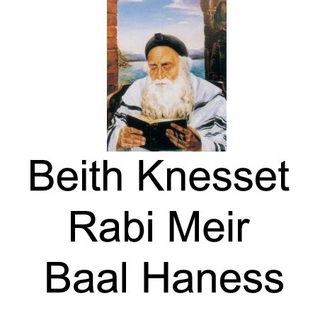 Beith Knesset Rabi Meir Baal Haness